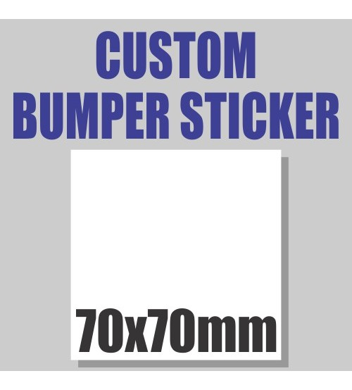 Bumper Stickers - 70x70mm